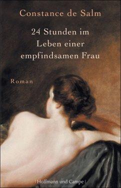 24 Stunden im Leben einer empfindsamen Frau (eBook, ePUB) - de Salm, Constance