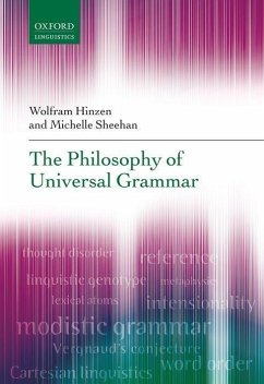 The Philosophy of Universal Grammar - Hinzen, Wolfram; Sheehan, Michelle