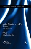 Muslim Education in the 21st Century: Asian Perspectives