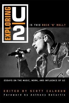 Exploring U2 (eBook, ePUB)