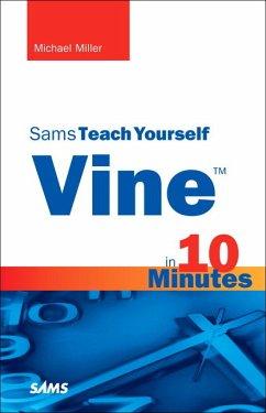 Vine - Sams Teach Yourself in 10 Minutes