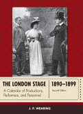 The London Stage 1890-1899