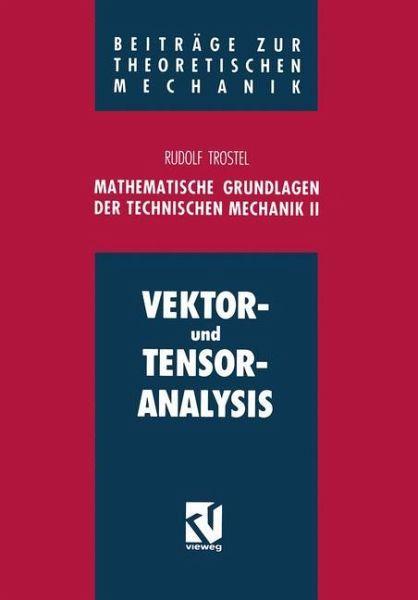 Mathematische grundlagen der technischen mechanik ii von for Grundlagen der mechanik