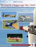 Deutsche Flugzeuge bis 1945