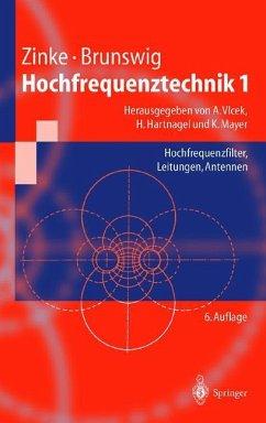 Hochfrequenztechnik 1 - Zinke, Otto; Brunswig, Heinrich