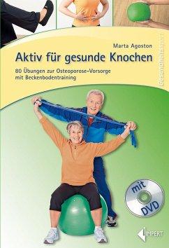 Aktiv für gesunde Knochen, m. DVD - Agoston, Marta