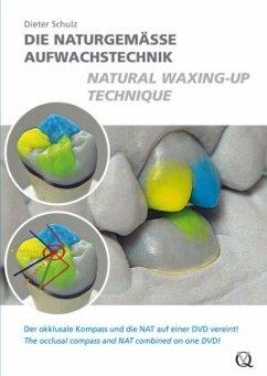 Die naturgemäße Aufwachstechnik / Natural Waxing Up Technique, DVD-Video