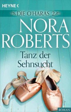 Tanz der Sehnsucht / Die O´Haras Bd.2 (eBook, e...