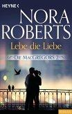 Lebe die Liebe / Die MacGregors Bd.2 (eBook, ePUB)