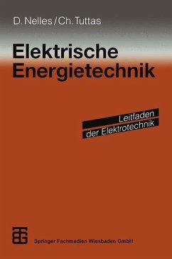 Elektrische Energietechnik - Nelles, Dieter; Tuttas, Christian