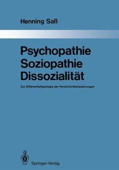 Psychopathie - Soziopathie - Dissozialität - Saß, Henning