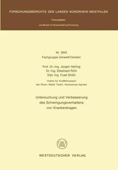 Untersuchung und Verbesserung des Schwingungsverhaltens von Krankentragen - Helling, Jürgen