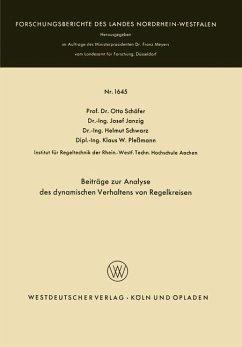 Beiträge zur Analyse des dynamischen Verhaltens von Regelkreisen - Schäfer, Otto; Janzig, Josef; Schwarz, Helmut; Pleßmann, Klaus W.