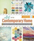 Art for the Contemporary Home: A Collection of Frameable, Original Prints from Top Artists