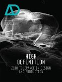 High Definition: Zero Tolerance in Design and Production