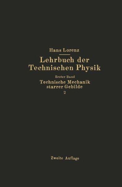 Technische mechanik starrer gebilde von hans lorenz for Maschinenbau statik