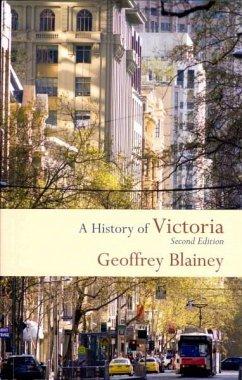 A History of Victoria - Blainey, Geoffrey