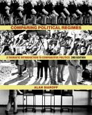 Comparing Political Regimes: A Thematic Introduction to Comparative Politics, Third Edition