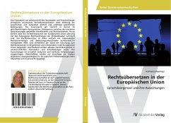 Rechtsübersetzen in der Europäischen Union