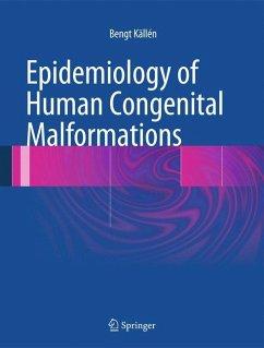Epidemiology of Human Congenital Malformations - Källén, Bengt