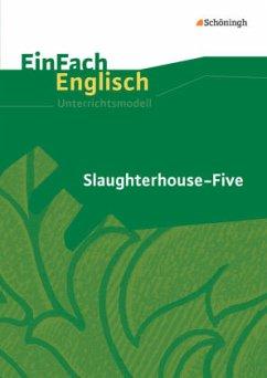 Slaughterhouse-Five. EinFach Englisch Unterrich...