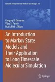 An Introduction to Markov State Models and Their Application to Long Timescale Molecular Simulation