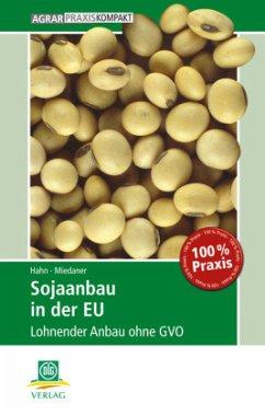 Sojaanbau in der EU