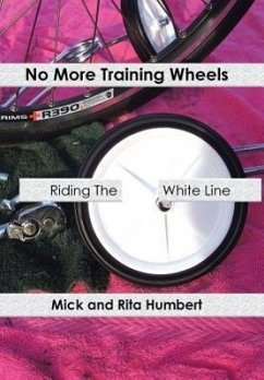 No More Training Wheels: Riding the White Line