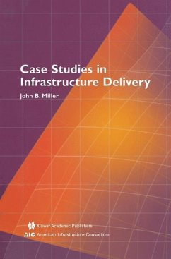 Case Studies in Infrastructure Delivery