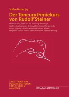 Der Toneurythmiekurs von Rudolf Steiner