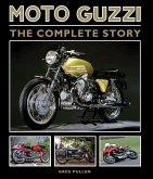 Moto Guzzi: The Complete Story