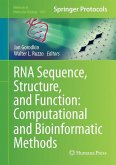RNA Sequence, Structure, and Function: Computational and Bioinformatic Methods