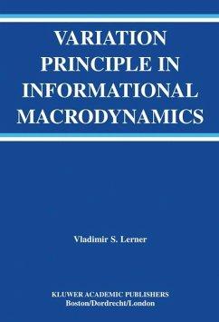 Variation Principle in Informational Macrodynamics - Lerner, Vladimir S.