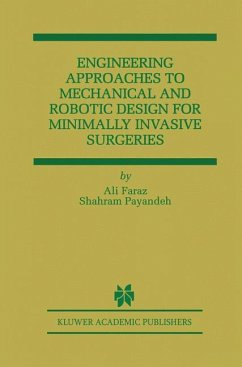 Engineering Approaches to Mechanical and Robotic Design for Minimally Invasive Surgery (MIS)