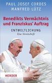 Benedikts Vermächtnis und Franziskus`Auftrag (eBook, ePUB)