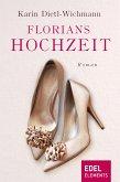 Florians Hochzeit (eBook, ePUB)