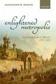 Enlightened Metropolis (eBook, PDF)
