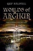Worlds of Arthur (eBook, PDF)