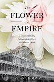 The Flower of Empire (eBook, PDF)