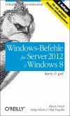 Windows-Befehle für Server 2012 & Windows 8 kurz & gut (eBook, ePUB)