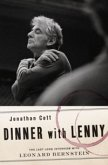 Dinner with Lenny: The Last Long Interview with Leonard Bernstein (eBook, PDF)