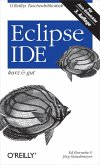 Eclipse IDE kurz & gut (eBook, ePUB)
