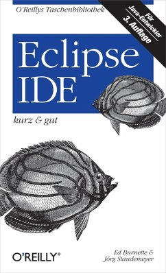 Eclipse IDE kurz & gut (eBook, ePUB) - Staudemeyer, Jörg; Burnette, Ed
