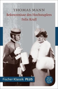 Bekenntnisse des Hochstaplers Felix Krull (eBook, ePUB) - Mann, Thomas