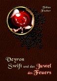 Veyron Swift und das Juwel des Feuers (eBook, ePUB)