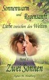 Sonnenwarm und Regensanft - Band 1 (eBook, ePUB)