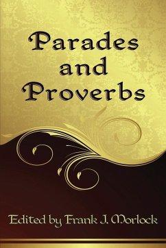 Parades and Proverbs