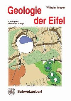 Geologie der Eifel - Meyer, Wilhelm