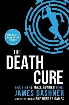 The Maze Runner 3. The Death Cure - Dashner, James