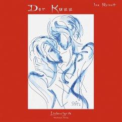 Der Kuss (eBook, PDF) - Reinelt, Ina